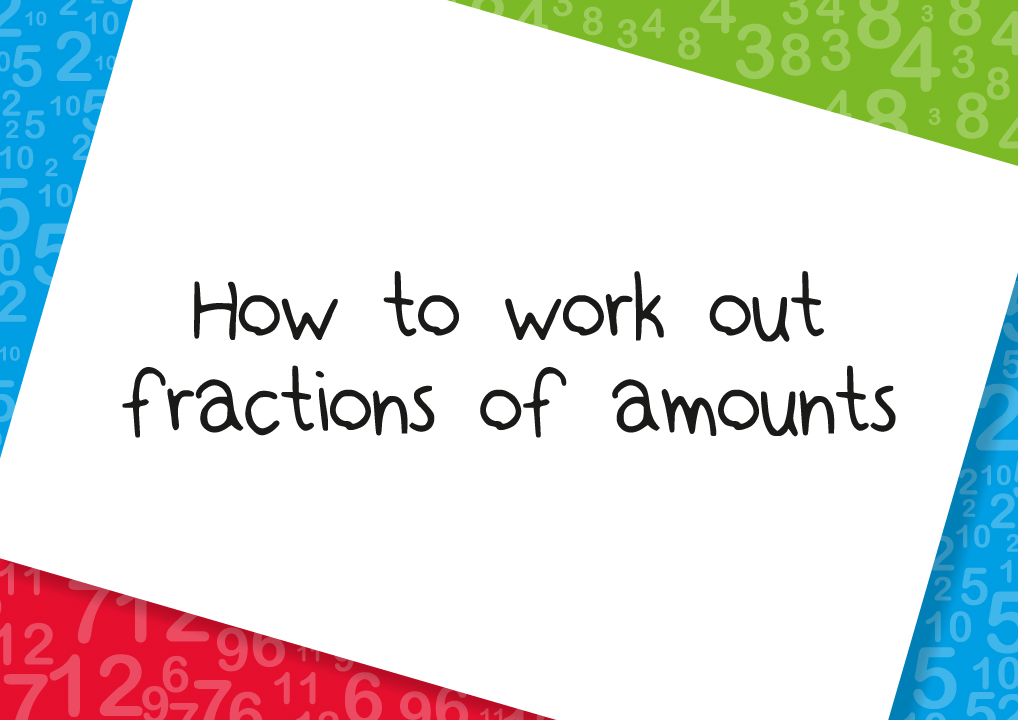 how to work out fractions of amounts